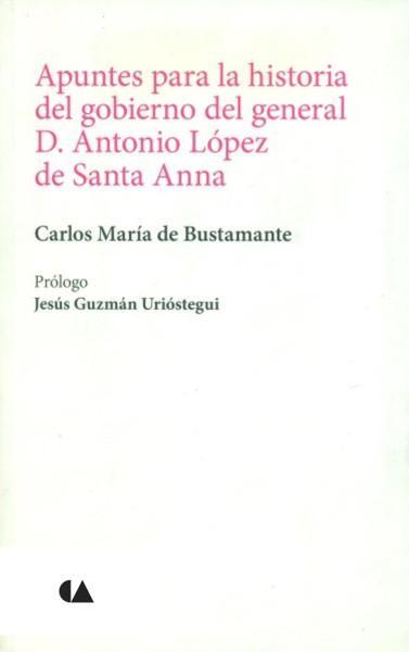 gobierno de antonio lopez de santa anna: