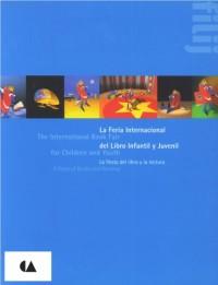 Feria Internacional del Libro Infantil y Juvenil, La