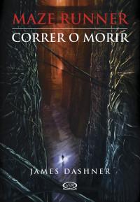 CORRER Ó MORIR,  MAZE RUNNER