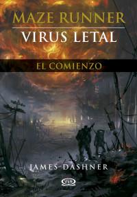 VIRUS LETAL, MAZE RUNNER