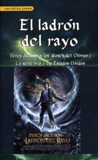 Ladrón del rayo, El. Percy Jackson y los dioses del Olimpo 1