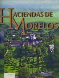 Haciendas de Morelos