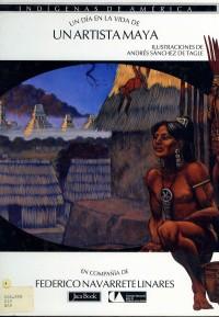 Un día en la vida de... Un artista maya