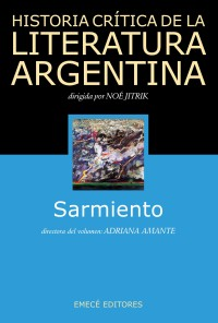 Historía Crítica de la Literatura. Sarmiento.