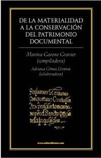 De la materialidad a la conservación del patrimonio documental
