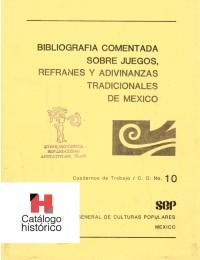Bibliografía comentada sobre juegos, refranes y adivinanzas tradicionales de México