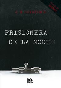 Resultado de imagen para prisionera de la noche