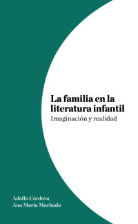 Familia en la literatura infantil, La