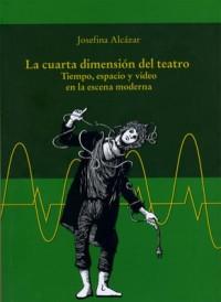 La cuarta dimensión del teatro.   LIBROSMÉXICO.MX