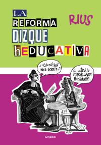 La reforma dizque heducativa