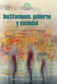 Instituciones,gobierno y sociedad