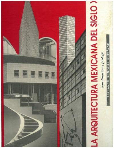 Arquitectura mexicana del siglo xx la librosm xico mx for Arquitectura del siglo 20