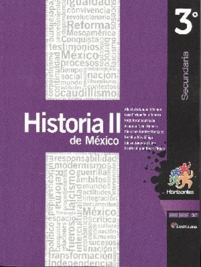 HISTORIA DE MEXICO II 3 SECUNDARIA (HORIZONTES) NUEVA