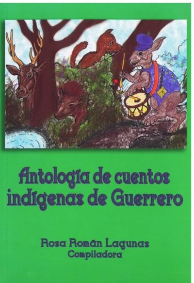 Antología de cuentos indígenas de Guerrero | LIBROSMÉXICO.MX