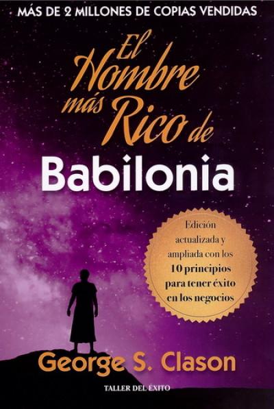 Hombre más rico de Babilonia, El (Nueva edición ampliada) | LIBROSMÉXICO.MX