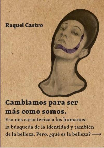 """Resultado de imagen para Cambiamos para ser más como somos"""": De Raquel Castro"""