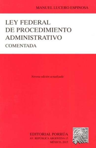 Ley federal de procedimiento administrativo comentada